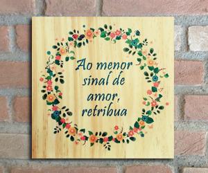 quadro madeira pinus amor menor sinal