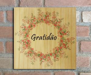 quadro madeira pinus gratidão